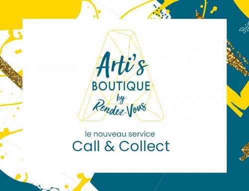 Arti's Boutique by Rendez-Vous, nouveau service Call & Collect